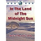 In the Land of the Midnight Sun [DVD] by John Stoneman