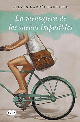 La mensajera de sueños imposibles (Femenino singular)
