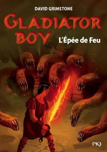 6. Gladiator Boy : L'Épée de Feu