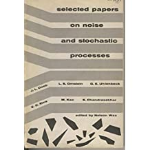 Selected Papers on Noise and Stochastic Processes.