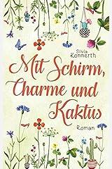 Mit Schirm, Charme und Kaktus Taschenbuch