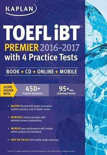 Kaplan TOEFL IBT Premier 2016-2017 with 4 Practice Tests Cover Image
