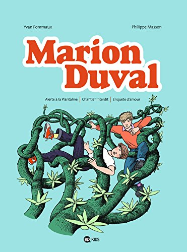 Marion Duval intégrale, Tome 05: Alerte à la Plantaline - Chantier interdit - Enquête d'amour