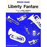 Liberty Fanfare: (Brass Band Score)