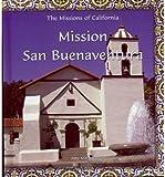 [( Mission San Buenaventura * * )] [by: Amy Margaret] [Jul-2003]