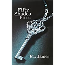 Fifty Shades Freed by James, E L (April 26, 2012) Paperback