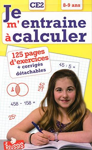 Je m'entraîne à calculer CE2 8-9 ans