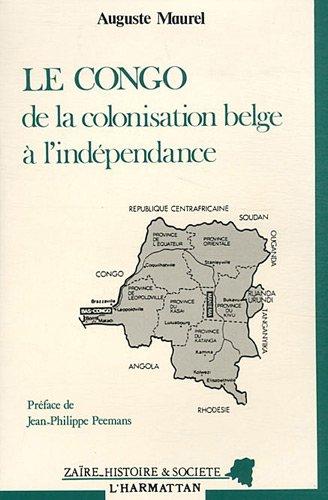 Le Congo : de la colonisation belge à l'indépendance