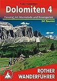 Dolomiten 4: Fassatal mit Marmolada und Rosengarten. 54 Touren. Mit GPS-Tracks - Franz Hauleitner