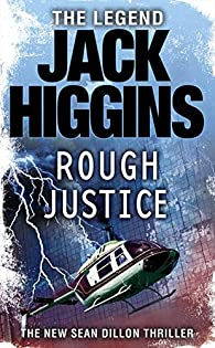 Rough Justice par Jack Higgins