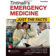 Tintinalli's Emergency Medicine (Just the Facts)
