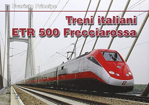 Treni italiani ETR 500 Freccia Rossa