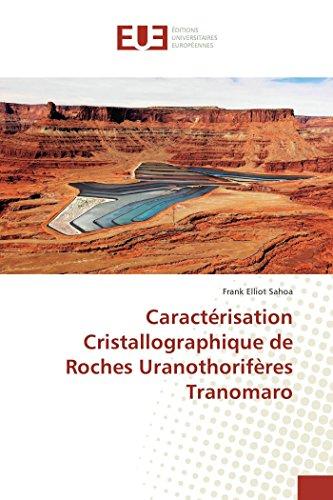Caractérisation Cristallographique de Roches Uranothorifères Tranomaro par Frank Elliot Sahoa