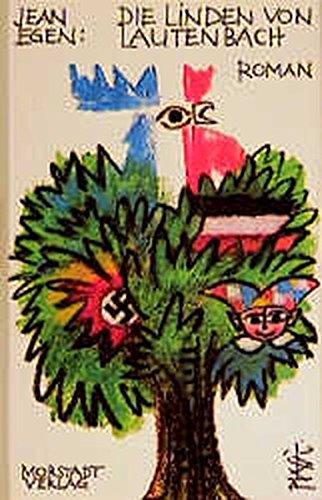 Die Linden von Lautenbach: Eine elsässische Lebensgeschichte im Spannungsfeld zweier Nationen