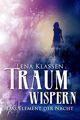 Buchseite und Rezensionen zu 'Traumwispern: Das Element der Nacht 4 (Abenddunkel)' von Lena Klassen