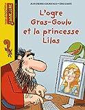 L'ogre Gras-Goulu et la princesse Lilas