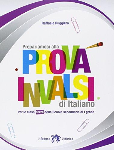 Prepariamoci alla prova INVALSI di italiano. Per la 3ª classe della Scuola media. Con e-book. Con espansione online