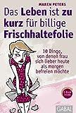 Das Leben ist zu kurz für billige Frischhaltefolie (Amazon.de)