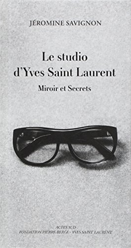 le-studio-dyves-saint-laurent-miroir-et-secrets