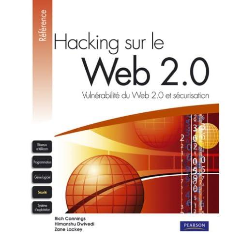 Hacking sur le Web 2.0: Vulnérabilité du Web 2.0  et sécurisation