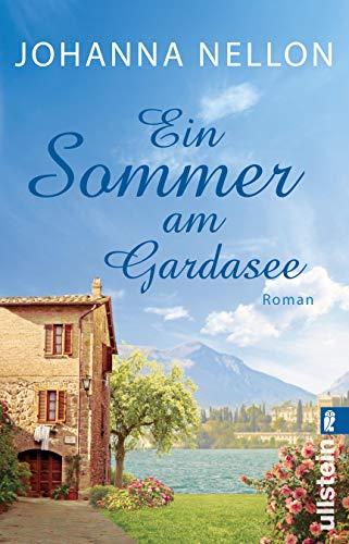 Ein Sommer am Gardasee: Roman