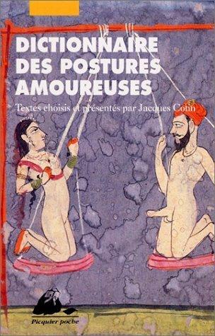 Dictionnaire des postures amoureuses de Jacques Cotin (25 mai 2001) Poche