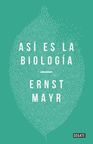 Así es la biología por Ernst Mayr