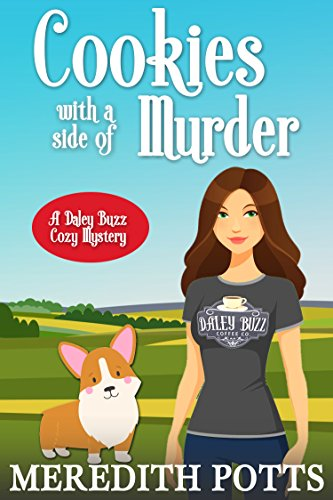 Libros Ebook Descargar Cookies With A Side Of Murder (Daley Buzz Cozy Mystery Book 5) En PDF