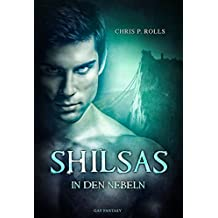 Shilsas - In den Nebeln: Gay Fantasy