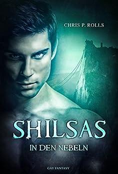 Shilsas - In den Nebeln: Gay Fantasy