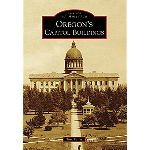 Oregon's Capitol Buildings (Images of America) (English