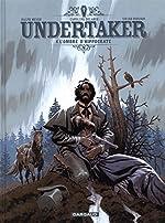 Undertaker - Tome 4 - L'Ombre d'Hippocrate de Dorison Xavier