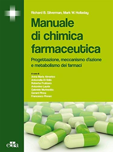 manuale-di-chimica-farmaceutica-progettazione-meccanismo-dazione-e-metabolismo-dei-farmaci