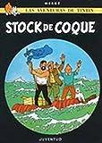 R- Stock de coque: Stock De Coque Level 3 (LAS AVENTURAS DE TINTIN RUSTICA)