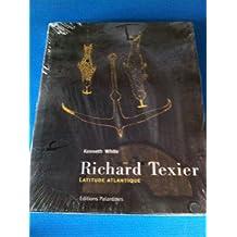 Richard Texier : Latitude Atlantique