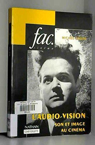 L'AUDIO-VISION. Son et image au cinéma