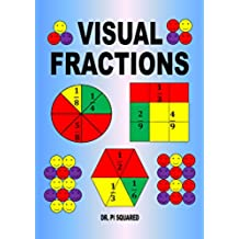 Visual Fractions: A Beginning Fractions Book (2014 Digital Edition) (English Edition)
