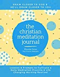 The Christian Meditation Journal: Create a transformative meditation practice & life-changing morning routine.