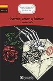 Horror, amor y humor | Arlt, Roberto (1900-1942). Auteur