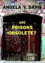 Are Prisons Obsolete? (Open Media) (Paperback) - Common