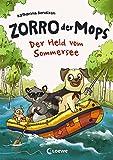 Zorro, der Mops - Der Held vom Sommersee -