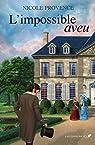 L'Impossible Aveu par Provence