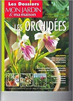 Les Orchides (Les dossiers Mon jardin & ma maison)