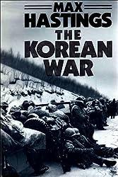 The Korean War by Sir Max Hastings (1987-09-28)