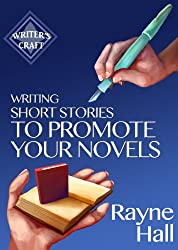 Writing Short Stories to Promote Your Novels (Writer's Craft Book 7) (English Edition)