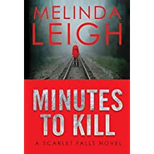 [(Minutes to Kill)] [By (author) Melinda Leigh] published on (June, 2015)