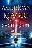 American Magic: A Novel