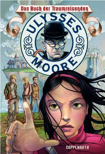 Preisvergleich Produktbild Ulysses Moore - Das Buch der Traumreisenden: (Bd.1/2.Staffel)