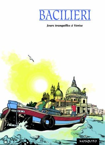 Jours tranquilles à Venise