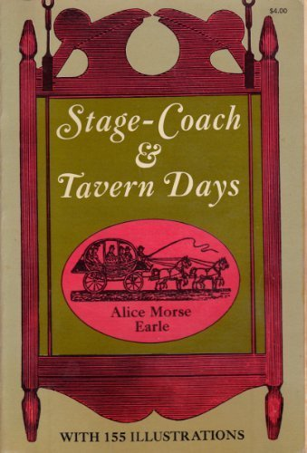Stagecoach and Tavern Days Coaching Taverns